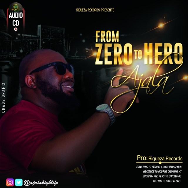From Hero To Hero - Ajala