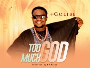 Golibe You are God