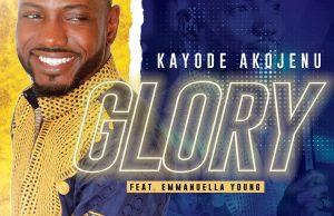Download Glory By Kayode Akojenu