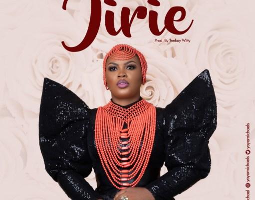 """Jirie"" (Praise Him) - Yoyo Michael"