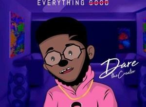 Everything Lit - Dare The Creator