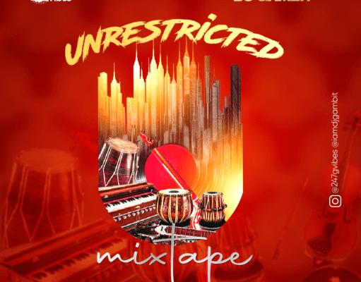 Unrestricted Mix - Dj Gambit
