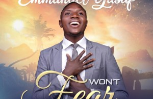 Won't Fear - Emmanuel Yusuf