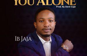 IB Jaja - You Alone