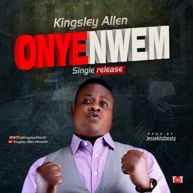 Kingsley Allen - Onyenwe
