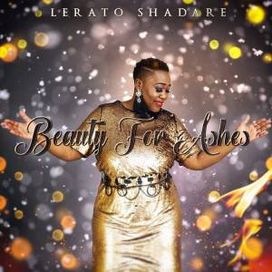 Beauty For Ashes by Lerato Shadare