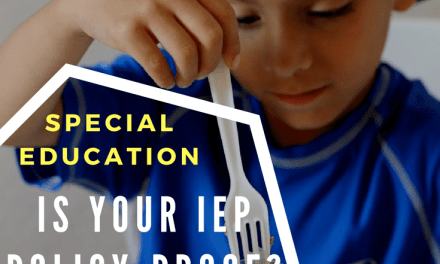 """A Closer Look at Special Education: Is Your IEP """"Policy-Proof?"""""""