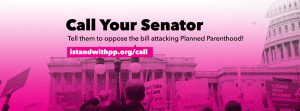 Planned Parenthood Call to Action