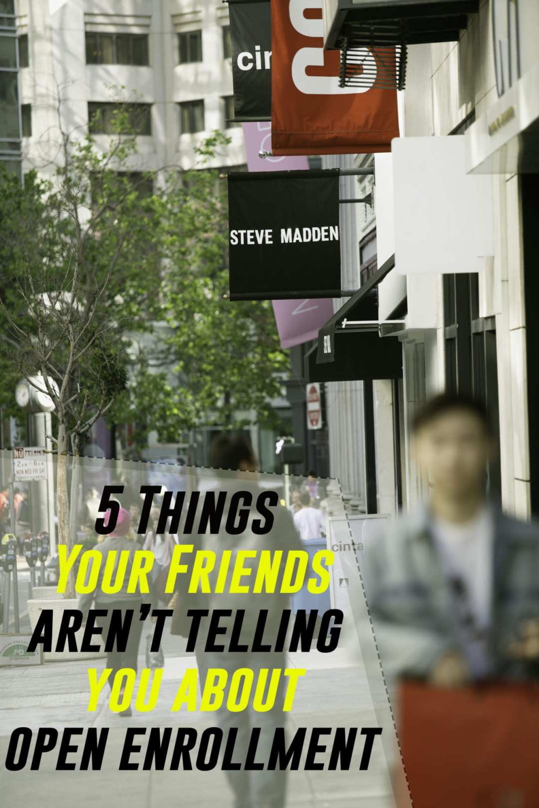 5 Things Things Your Friends Aren't Telling You About Open Enrollment