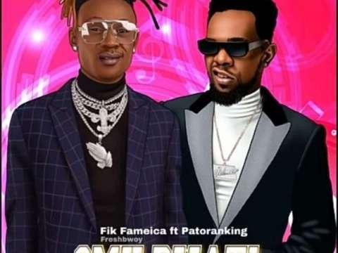 Fik-Fameica-ft-Patoranking-Omu-Bwati-mp3