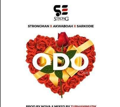 Music: Strongman x Akwaboah x Sarkodie - Odo (Cover)