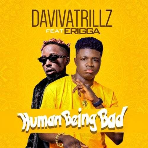 Daviva-Trillz-ft-Erigga-Human-Being-Bad-mp3-image