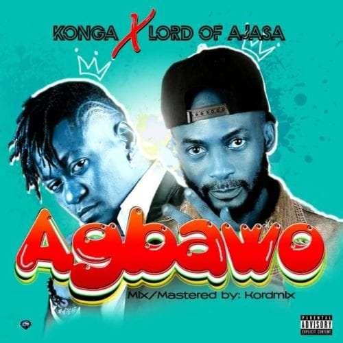 Konga-x-Lord-Of-Ajasa-Agbawo-mp3-image