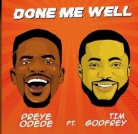 Preye-Odede-Done-Me-Well-ft.-Tim-Godfrey