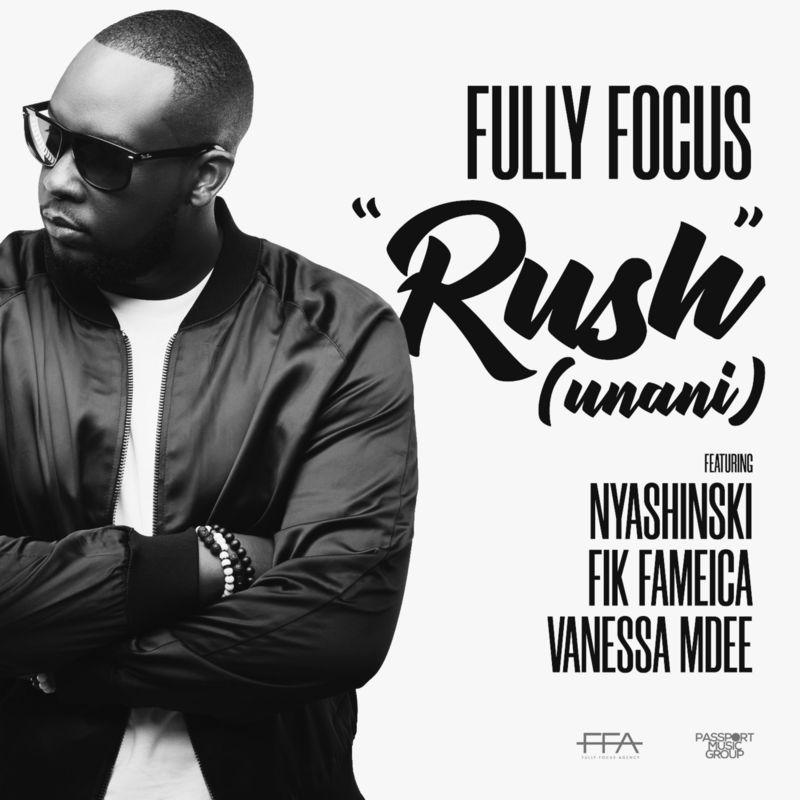 Fully-Focus-Rush-Unani-feat-Nyashinski-Fik-Fameica-Vanessa-Mdee-mp3-image