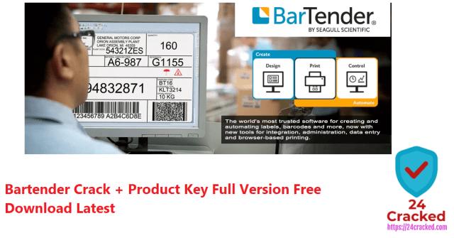 Bartender Crack + Product Key Full Version Free Download Latest