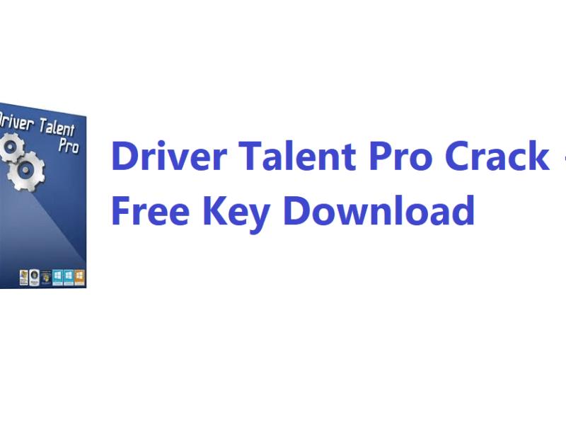 Driver Talent Pro Crack + Free Key Download