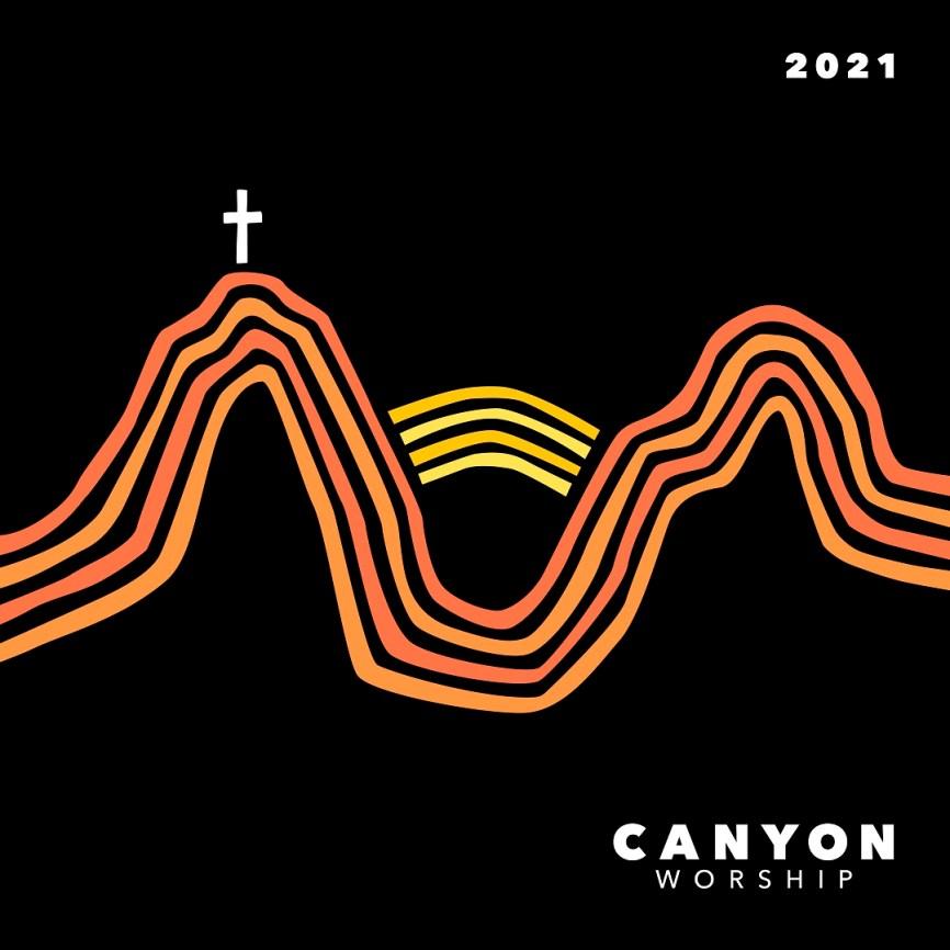Grand Canyon University's Canyon Worship 2021 New Album – Download