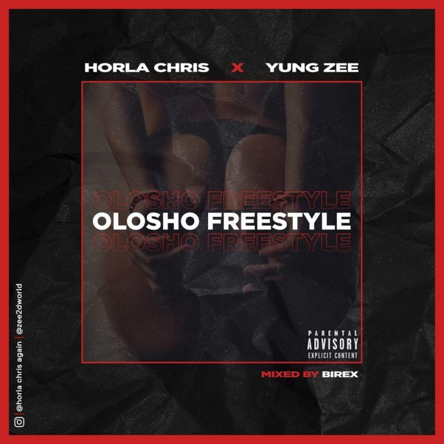 """Horla Chris x Yung Zee – """"Olosho Freestyle"""""""