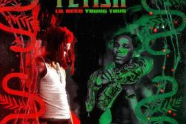 """NEW MUSIC:  Lil Keed – """"Fetish Remix"""" Ft. Young Thug"""