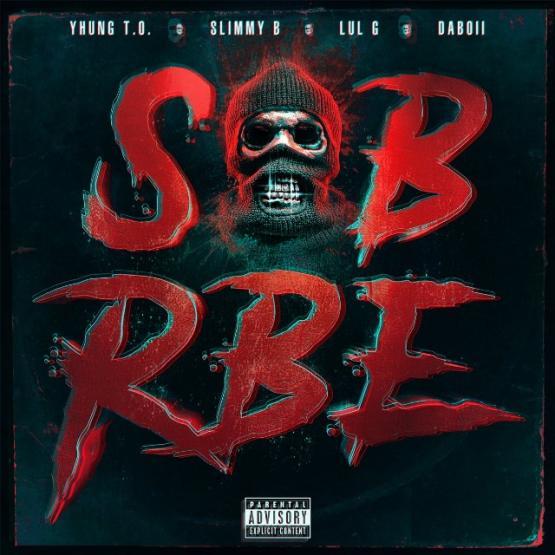 Sob X Rbe Gangin 2 Stream Album