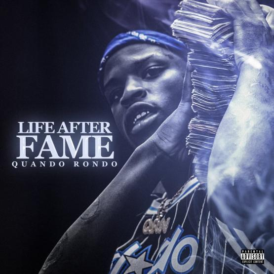 Quando Rondo Life After Fame Mixtape Stream