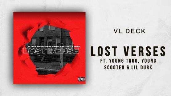 VL Deck Young Thug Lost Verses Stream