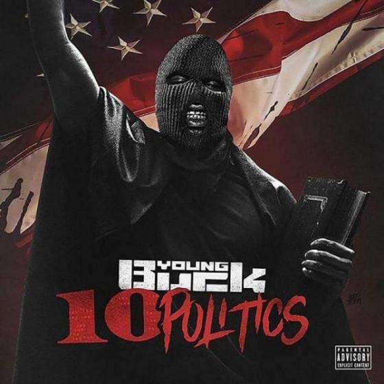 Young Buck - 10 Politics Album