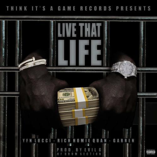 Stream YFN Lucci Live That Life
