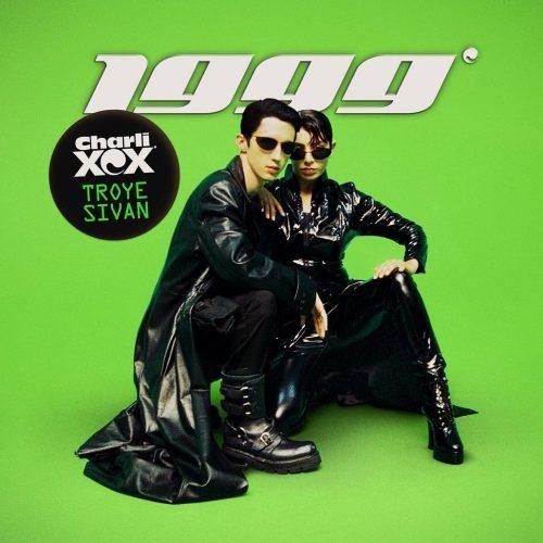 Stream Charli XCX 1999 Ft Troye Sivan