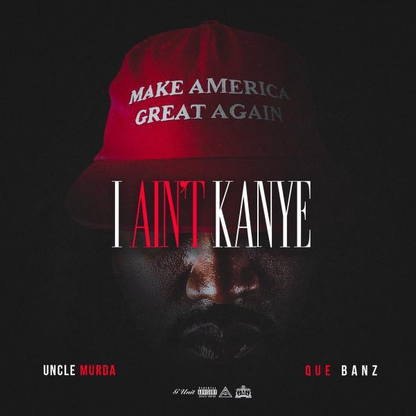 Stream Uncle Murda I Aint Kanye