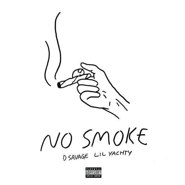 D Savage No Smoke Ft Lil Yachty Stream