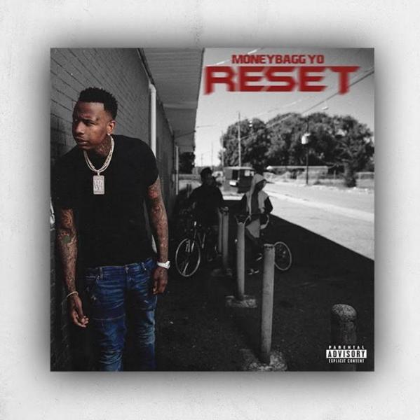 Stream MoneyBagg Yo Reset Album