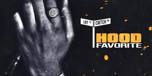 "ALBUM: Jay Critch – ""Hood Favorite"""