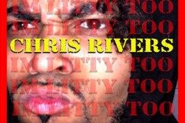 NEW MUSIC: Chris Rivers – I'm Litty Too