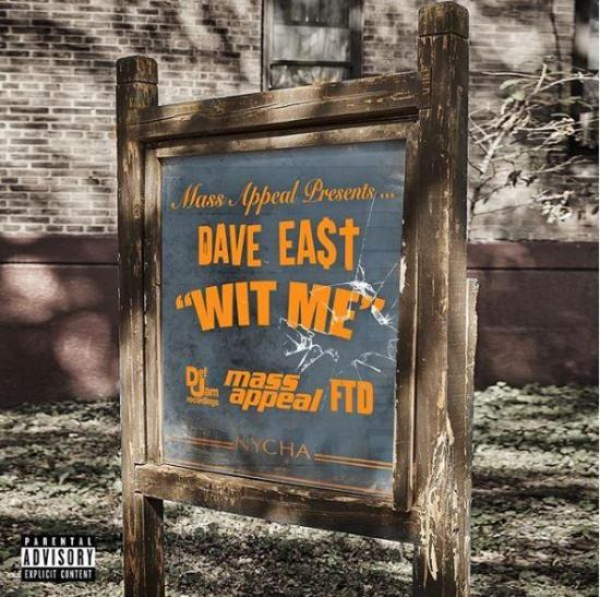 Stream Dave East Wit Me