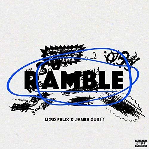Stream Lord Felix Ramble Ft James Guild