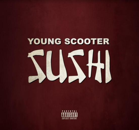 Stream Young Scooter Sushi