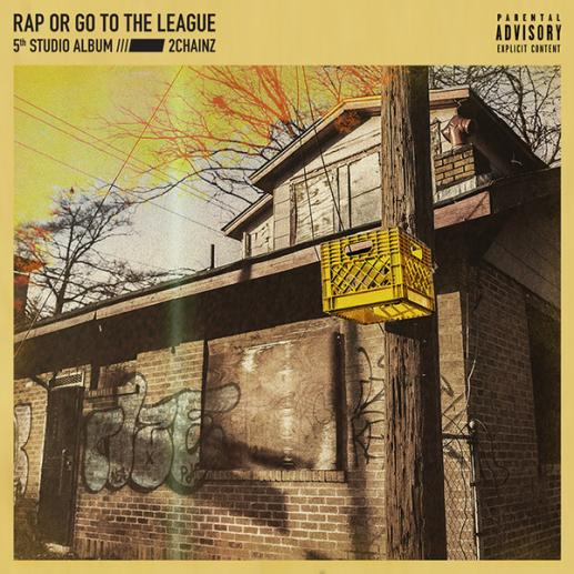 Stream 2 Chainz 'Rap Or Go To The League' Album