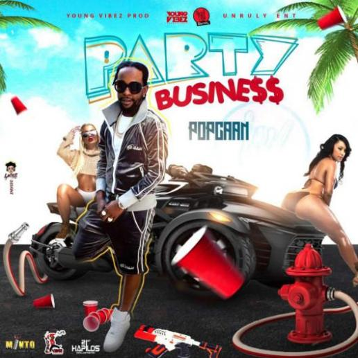 "Stream Popcaan ""Party Business"""