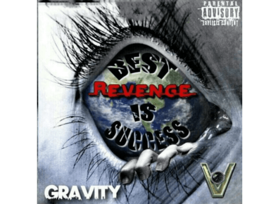 "Gravity Releases New Album ""Best Revenge Is Success"""