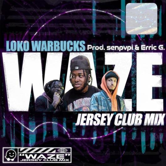 Loko Warbucks Share New Song 'Waze Jersey Club'
