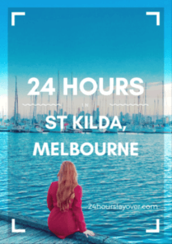 24 Hours in St Kilda, Melbourne