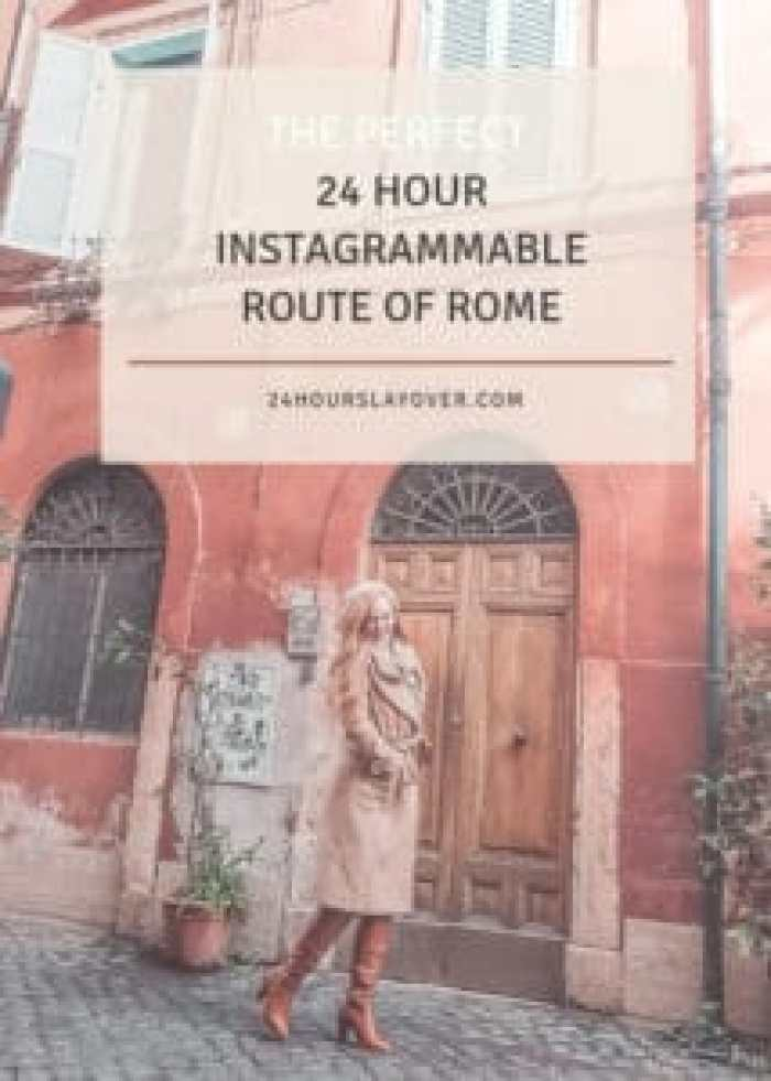 the perfect 24 hour instagrammable route of Rome Italy