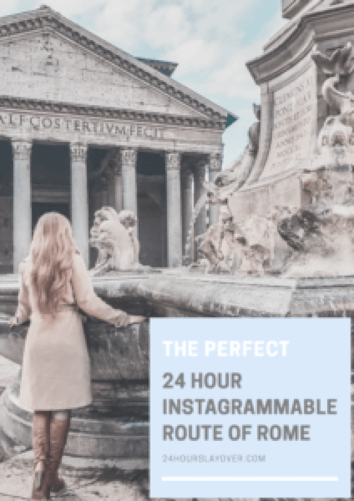 The perfect 24 hour instagrammable tour of Rome