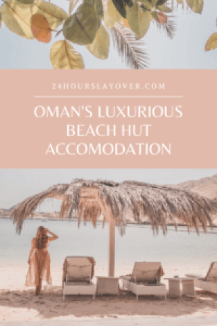oman's luxurious beach hut accommodation muscat hills
