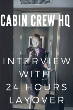 cabin crew hq interview with 24 hours layover