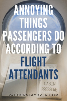 most annoying things passengers do according to flight attendants