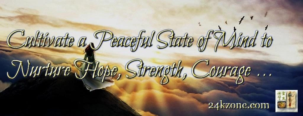 Cultivate a peaceful state of mind