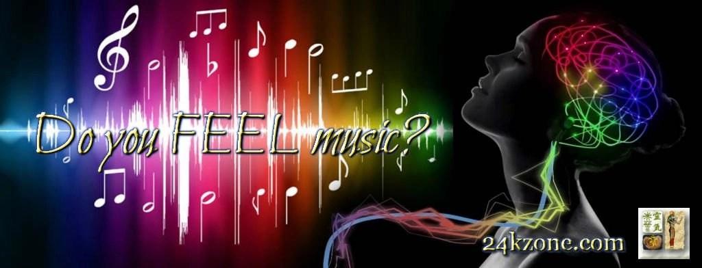 Do you FEEL music